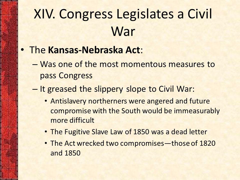 XIV. Congress Legislates a Civil War