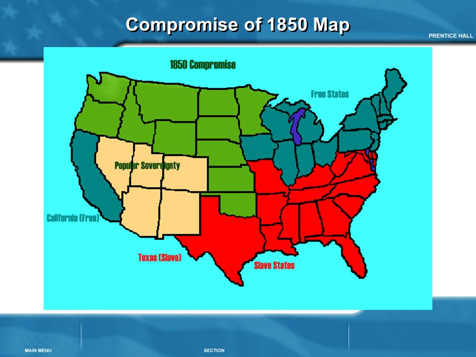 Slavery Divides The Nation Ppt Download - Compromise of 1850 map