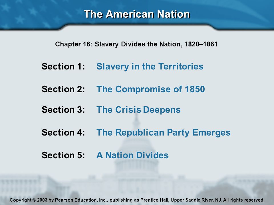 Chapter 16: Slavery Divides the Nation, 1820–1861