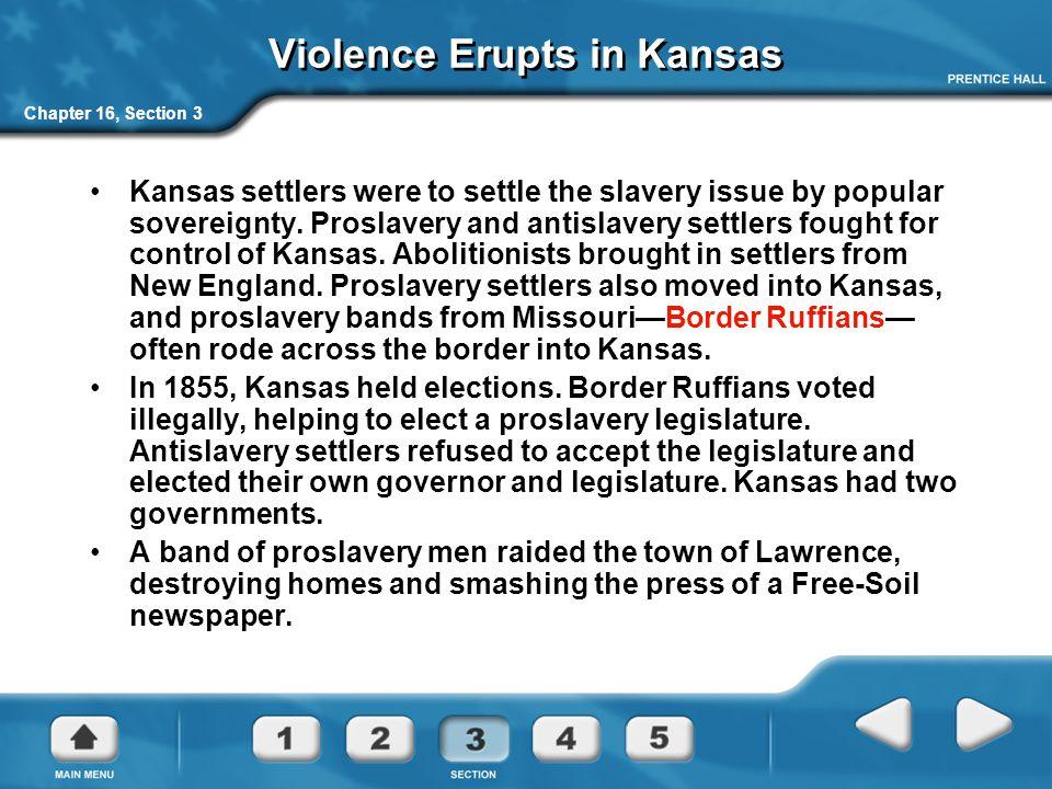 Violence Erupts in Kansas