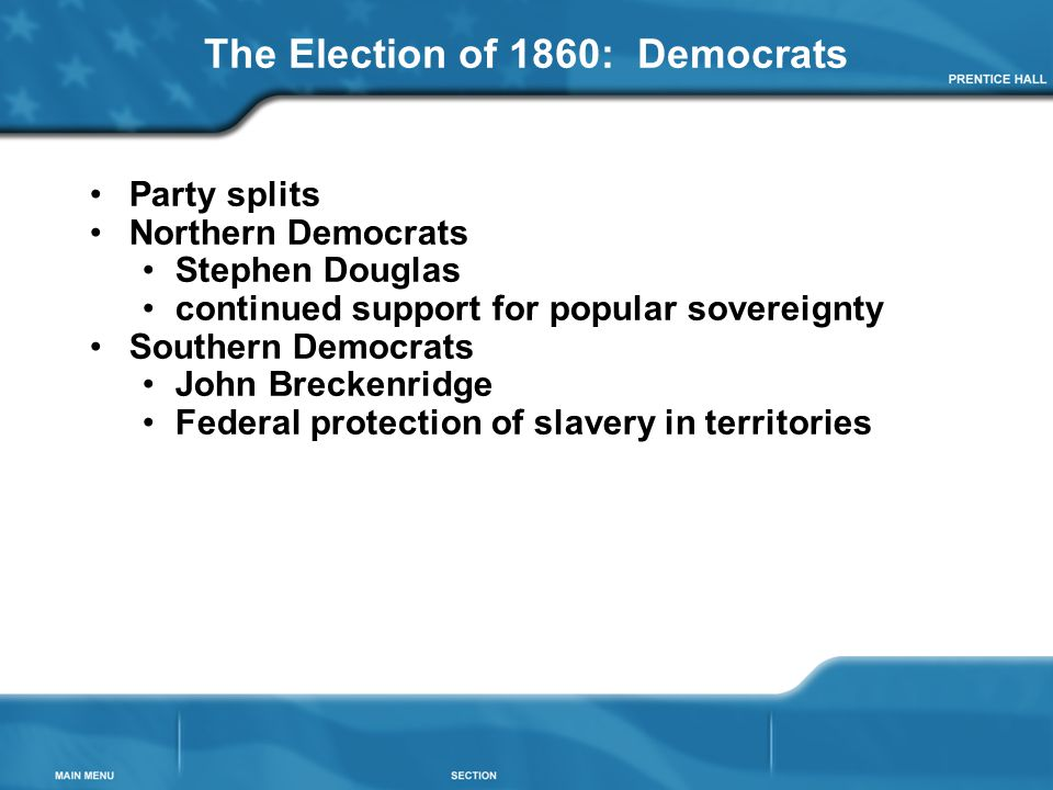 The Election of 1860: Democrats