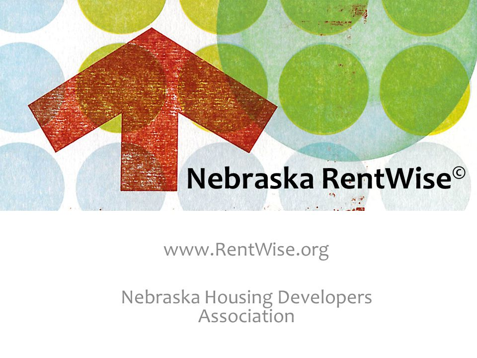 www.RentWise.org Nebraska Housing Developers Association