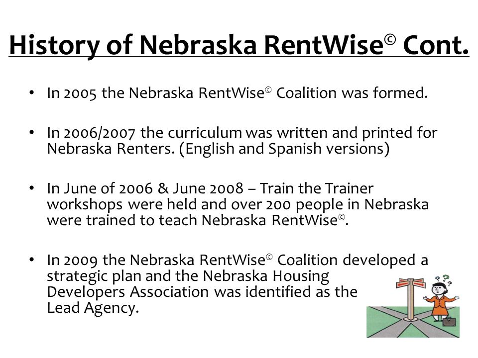 History of Nebraska RentWise© Cont.