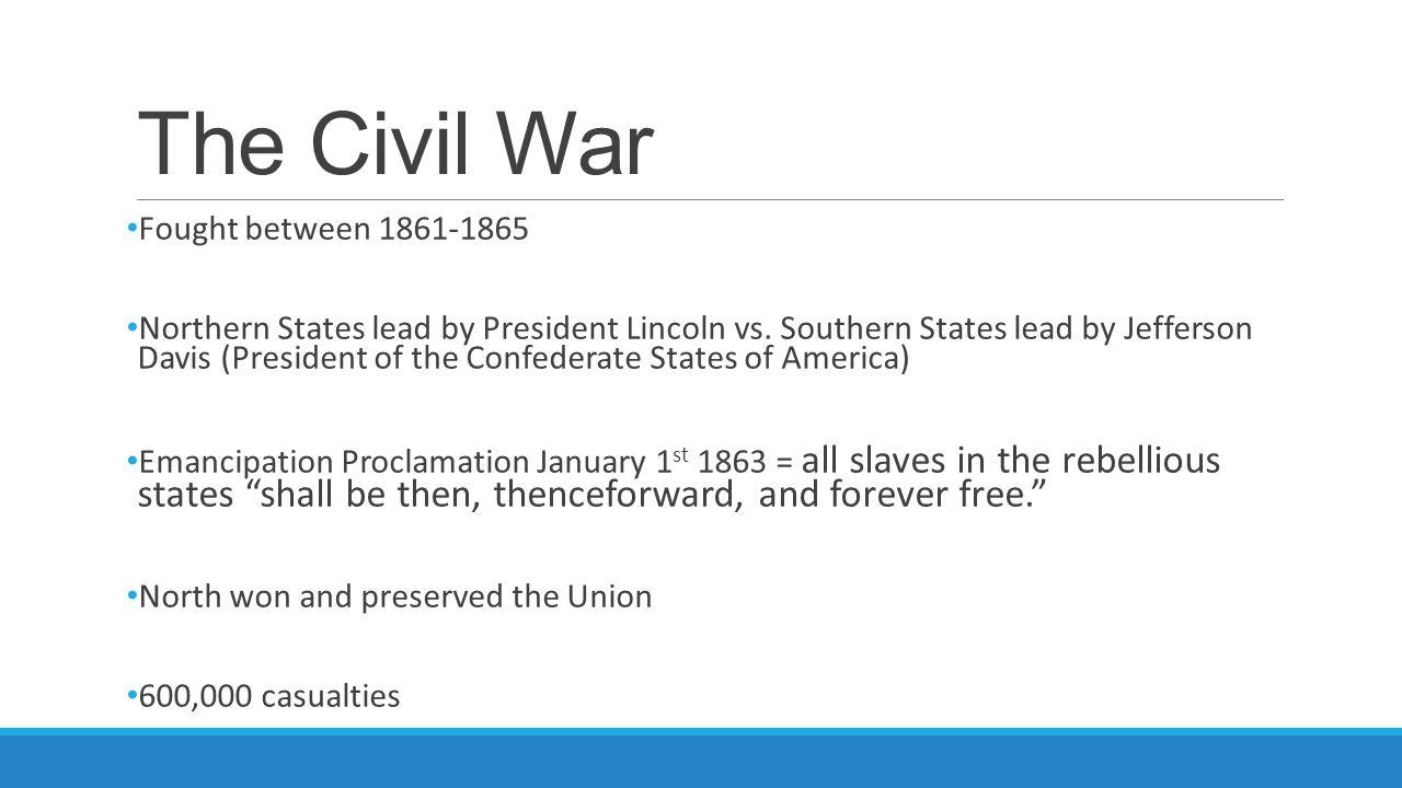 The Civil War Fought between 1861-1865