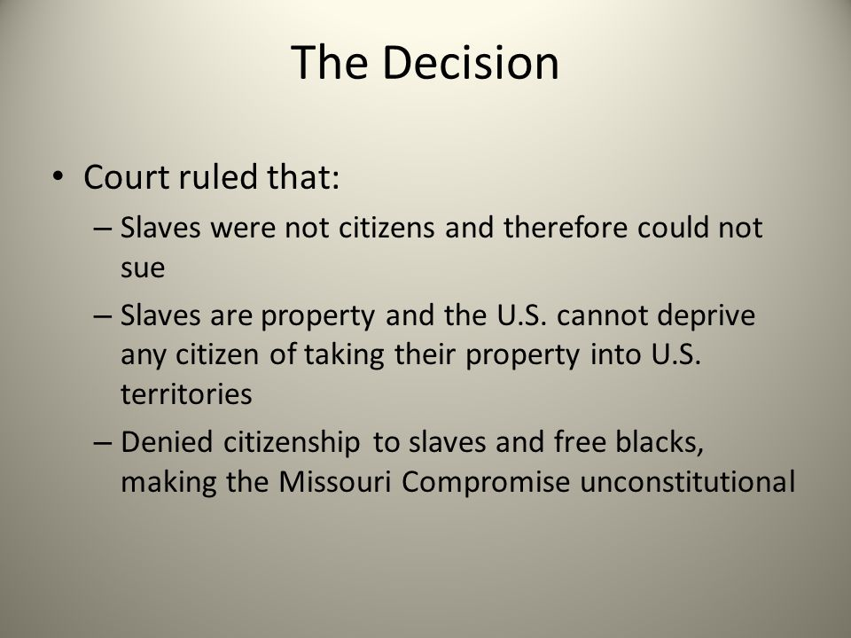 The Decision Court ruled that: