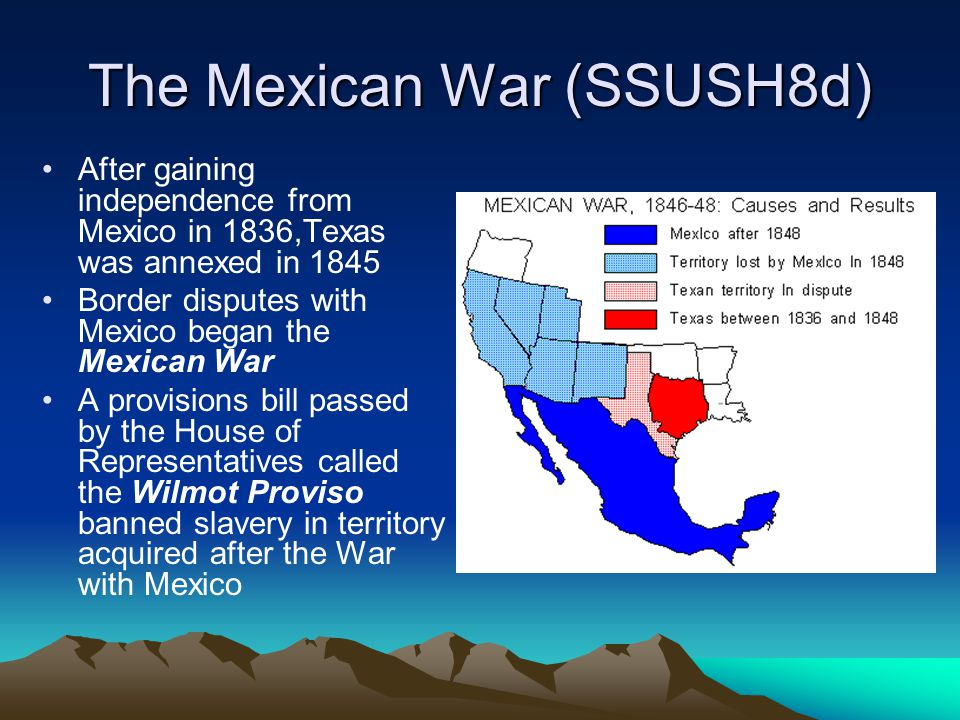 The Mexican War (SSUSH8d)