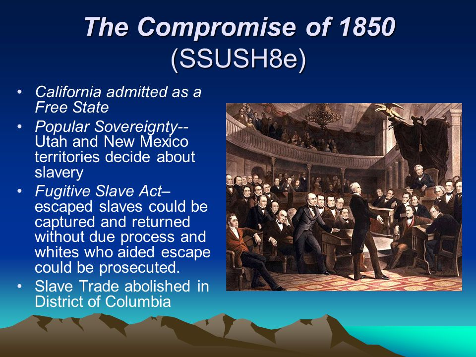 The Compromise of 1850 (SSUSH8e)