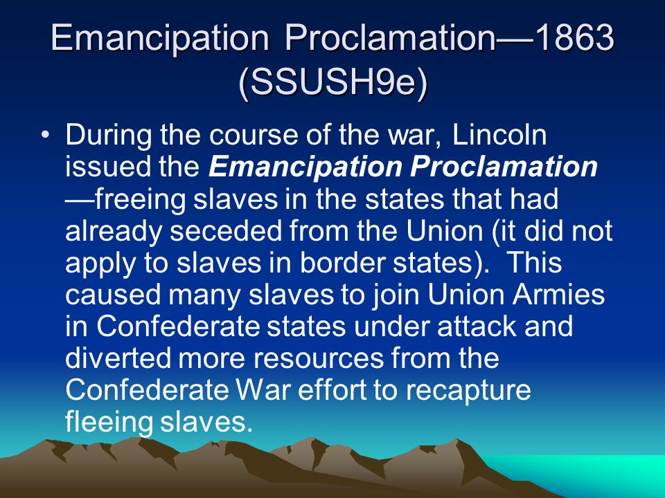 Emancipation Proclamation—1863 (SSUSH9e)