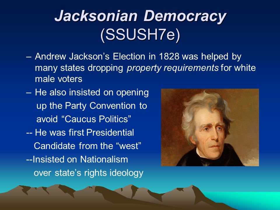 Jacksonian Democracy (SSUSH7e)