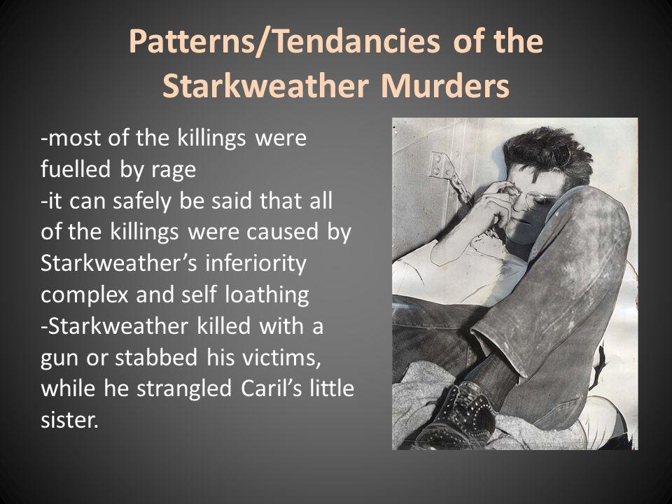 Patterns/Tendancies of the Starkweather Murders