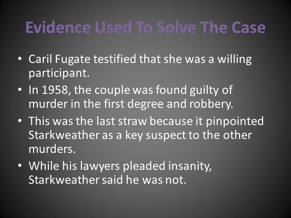 Evidence Used To Solve The Case