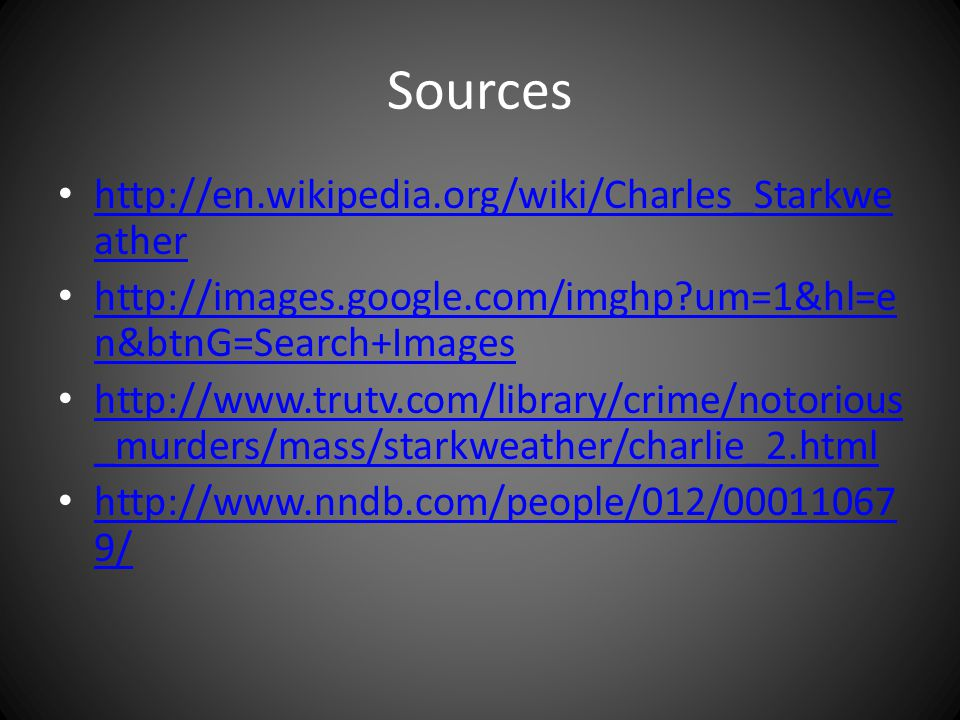 Charles Starkweather and Caril Fugate - ppt video online ... - photo#28