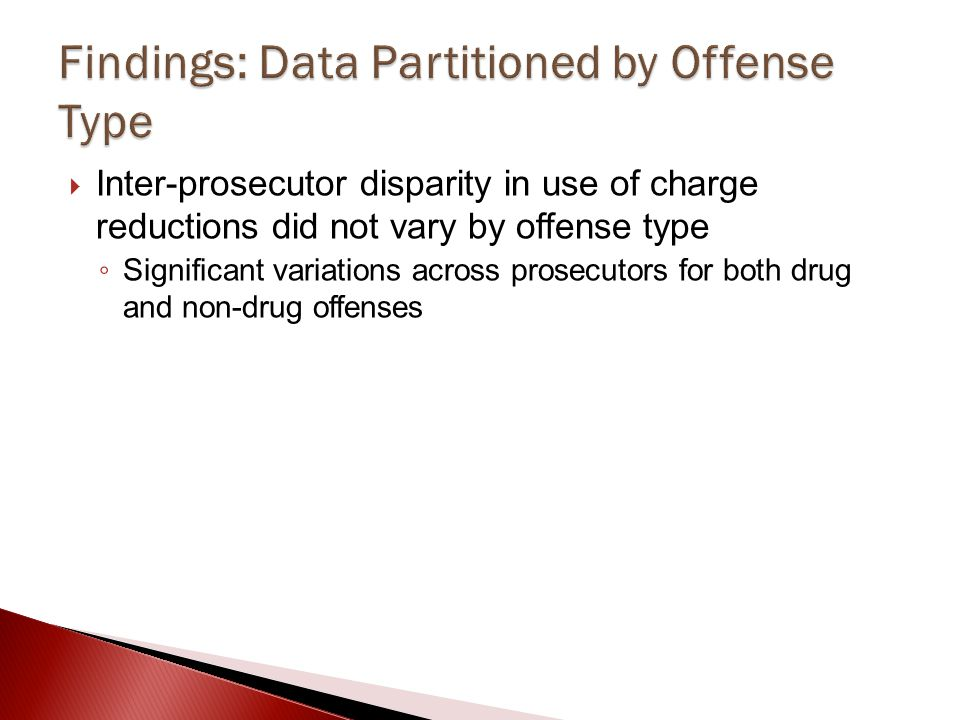 Findings: Data Partitioned by Offense Type