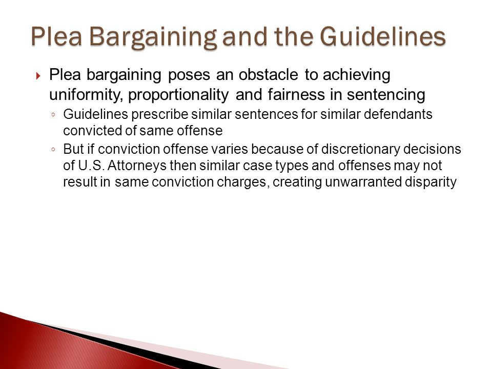 Plea Bargaining and the Guidelines