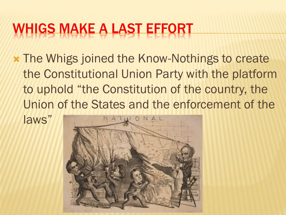 Whigs Make a Last effort