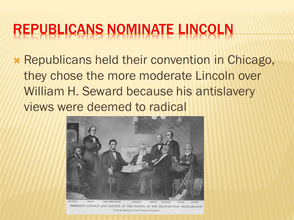 Republicans Nominate Lincoln