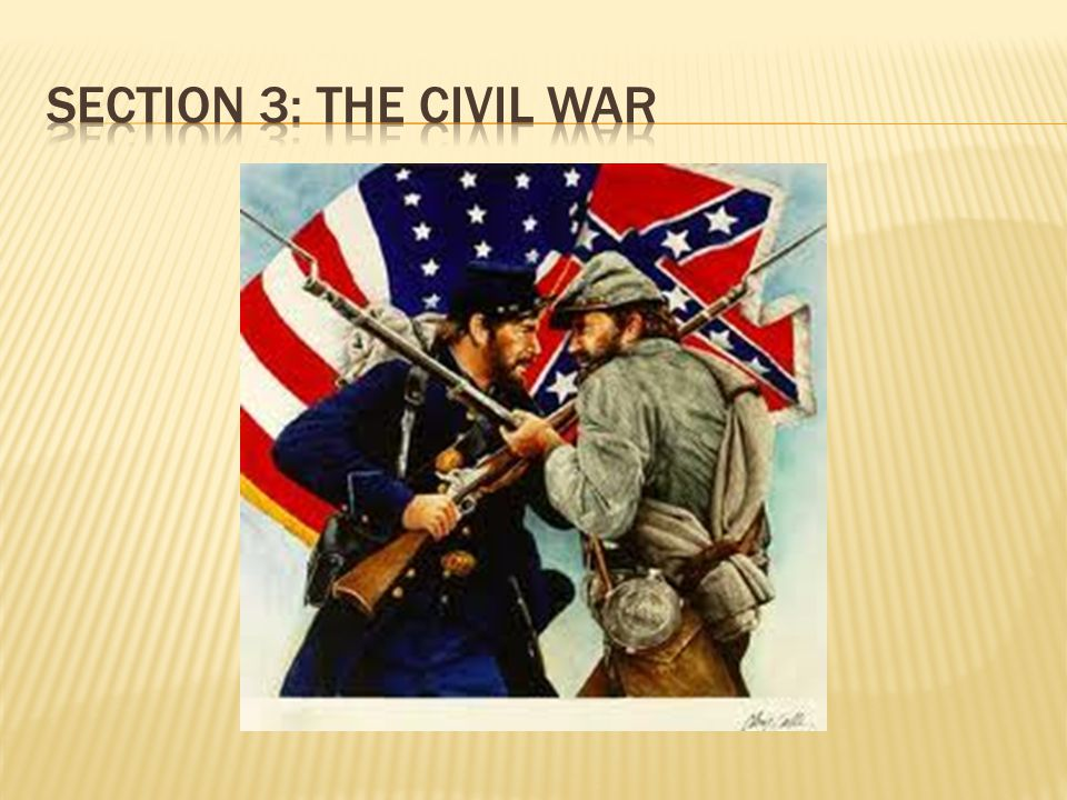 Section 3: the Civil war