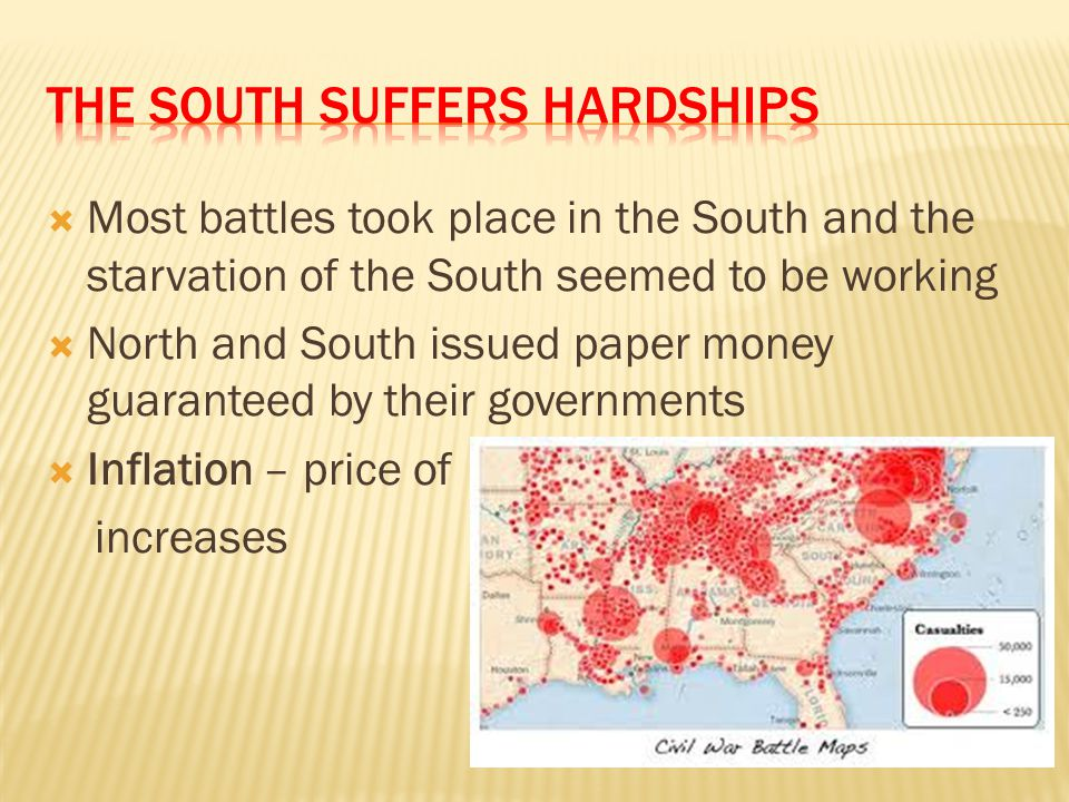 The south suffers hardships