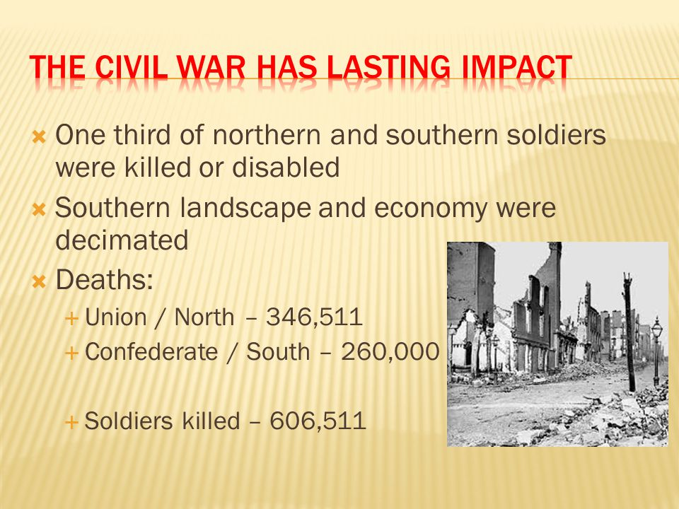 The Civil War has lasting impact