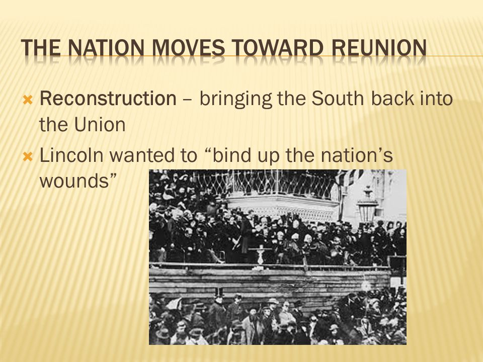 The nation moves toward reunion