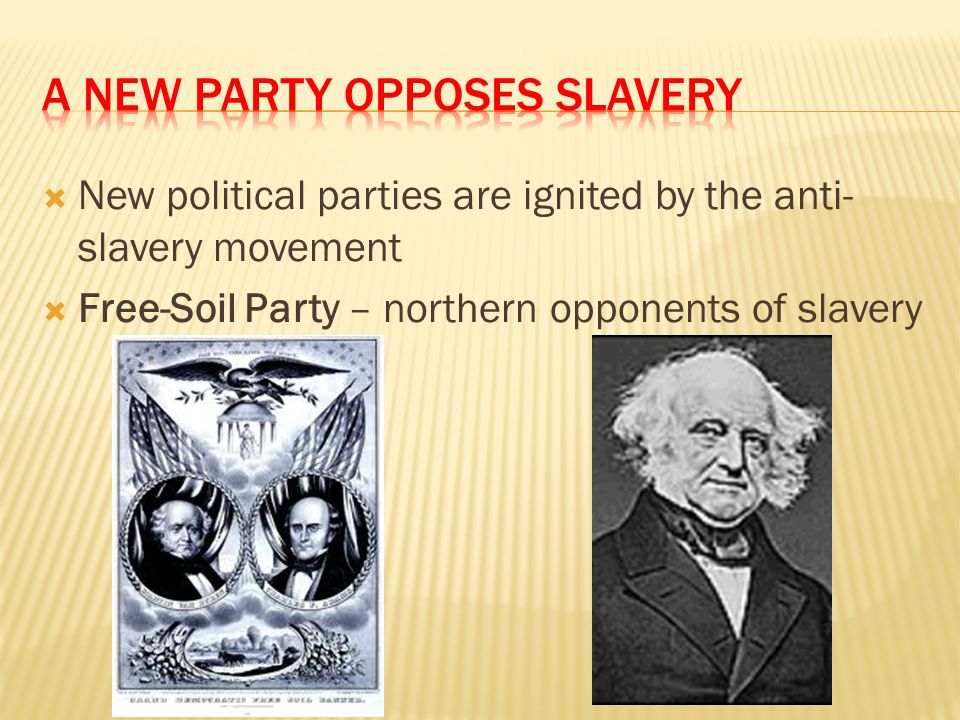 A New Party Opposes Slavery