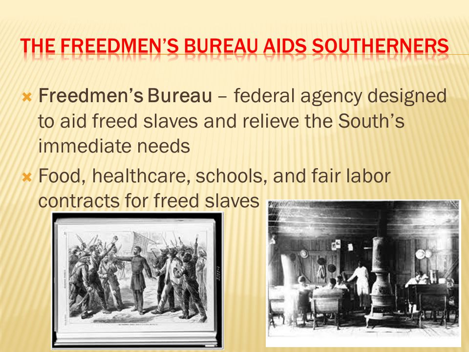The Freedmen's Bureau Aids southerners