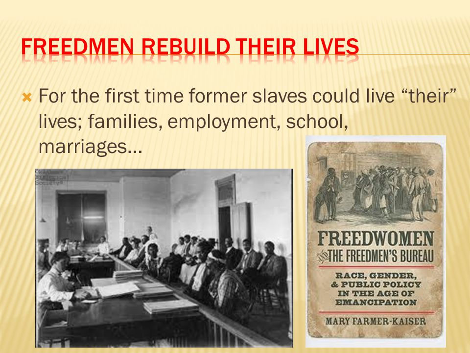 Freedmen rebuild their lives