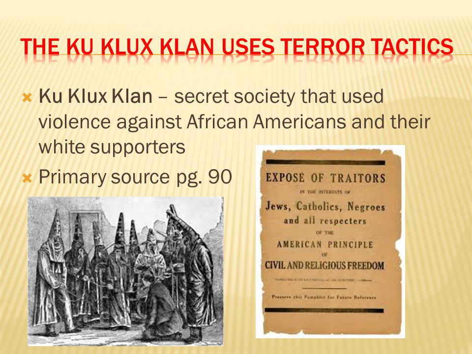 The ku klux klan uses terror tactics