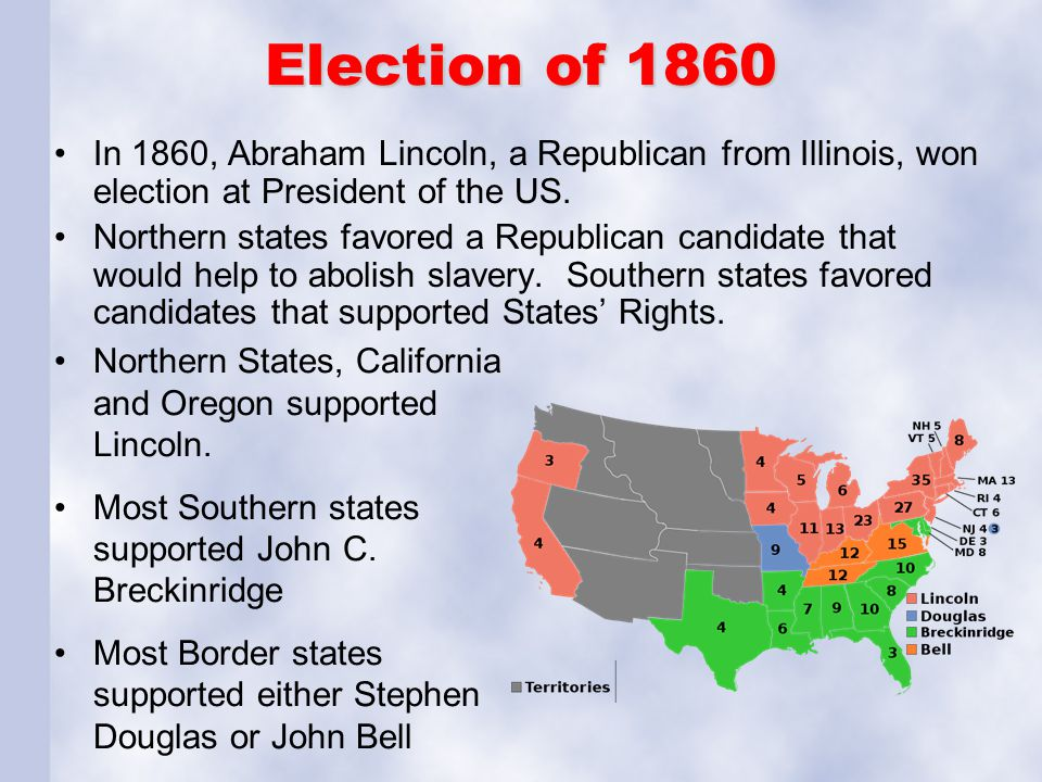 Election of 1860 In 1860, Abraham Lincoln, a Republican from Illinois, won election at President of the US.