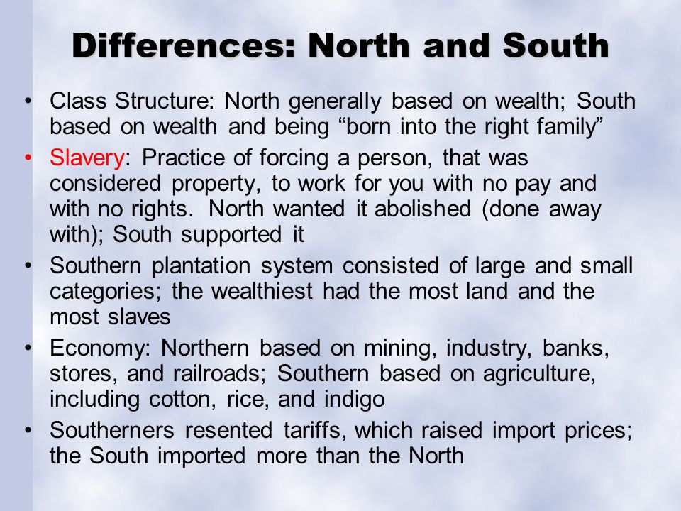 Differences: North and South