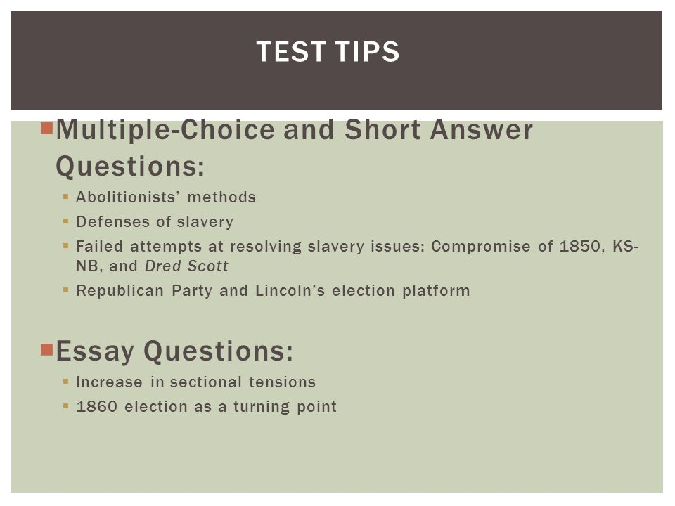 Multiple-Choice and Short Answer Questions:
