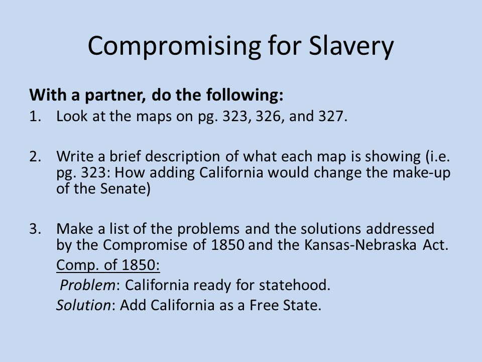 Compromising for Slavery