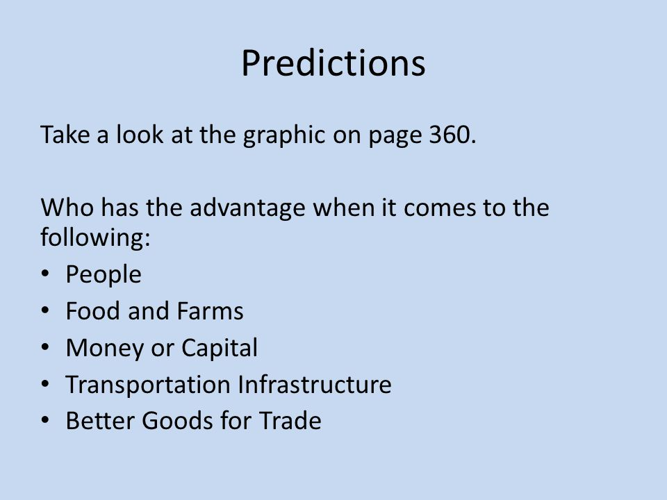 Predictions Take a look at the graphic on page 360.