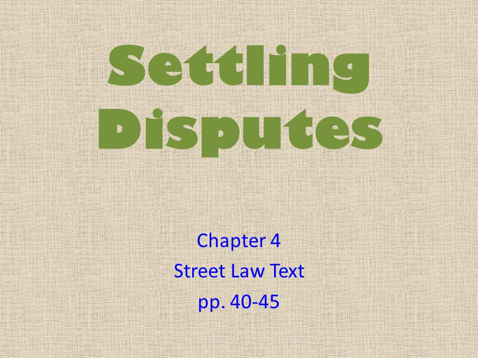 Chapter 4 Street Law Text pp. 40-45