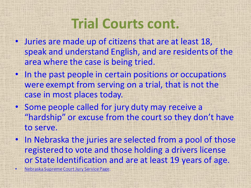 Trial Courts cont.