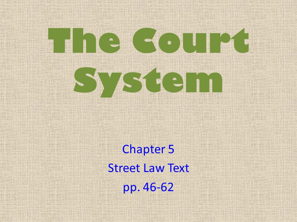 Chapter 5 Street Law Text pp. 46-62