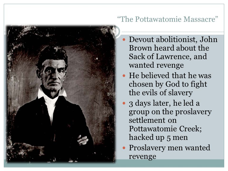 The Pottawatomie Massacre