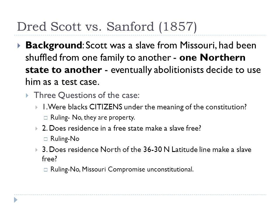 Dred Scott vs. Sanford (1857)