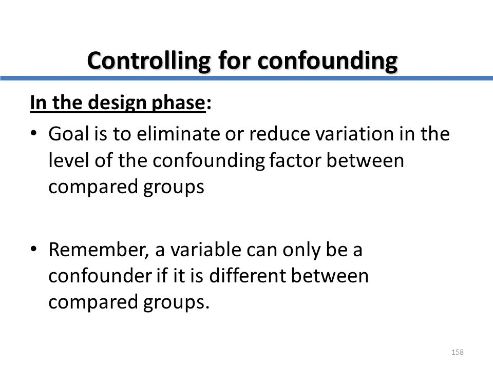 Controlling for confounding