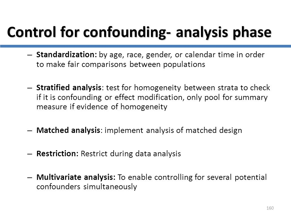 Control for confounding- analysis phase