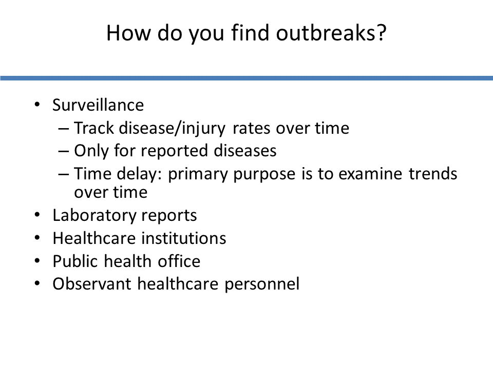 How do you find outbreaks