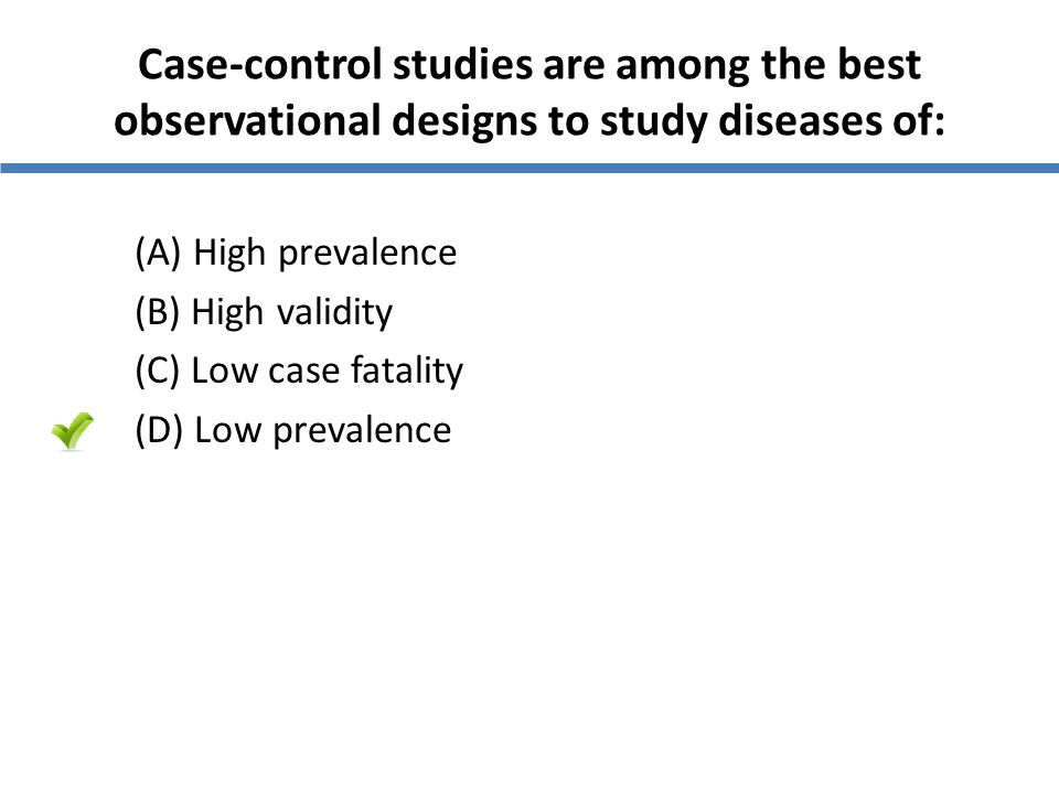Case-control studies are among the best observational designs to study diseases of: