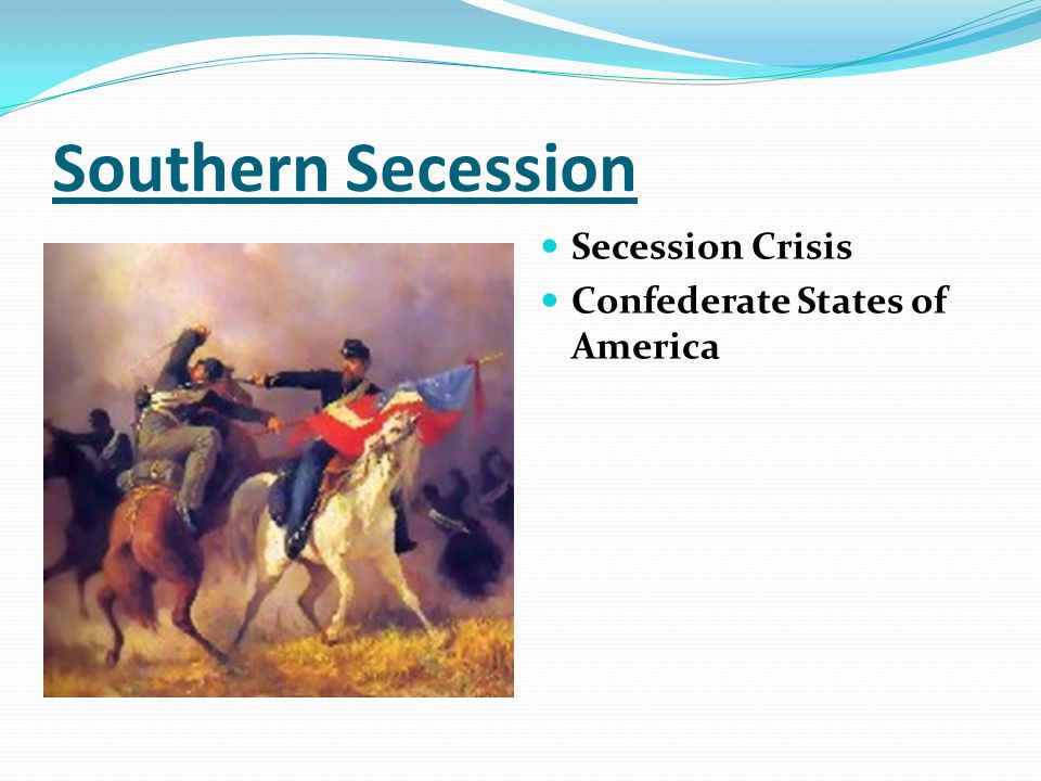 what led the southern states to secede from the union Subscribe: visit our website for help on any subject or test learn more about what causes led to southern se.
