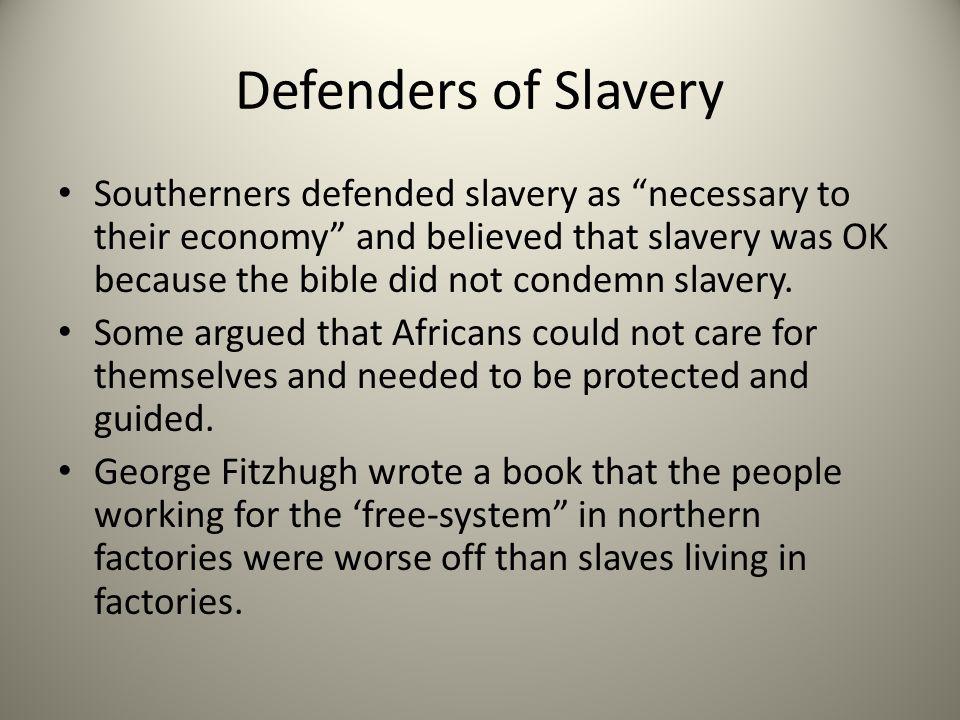Defenders of Slavery