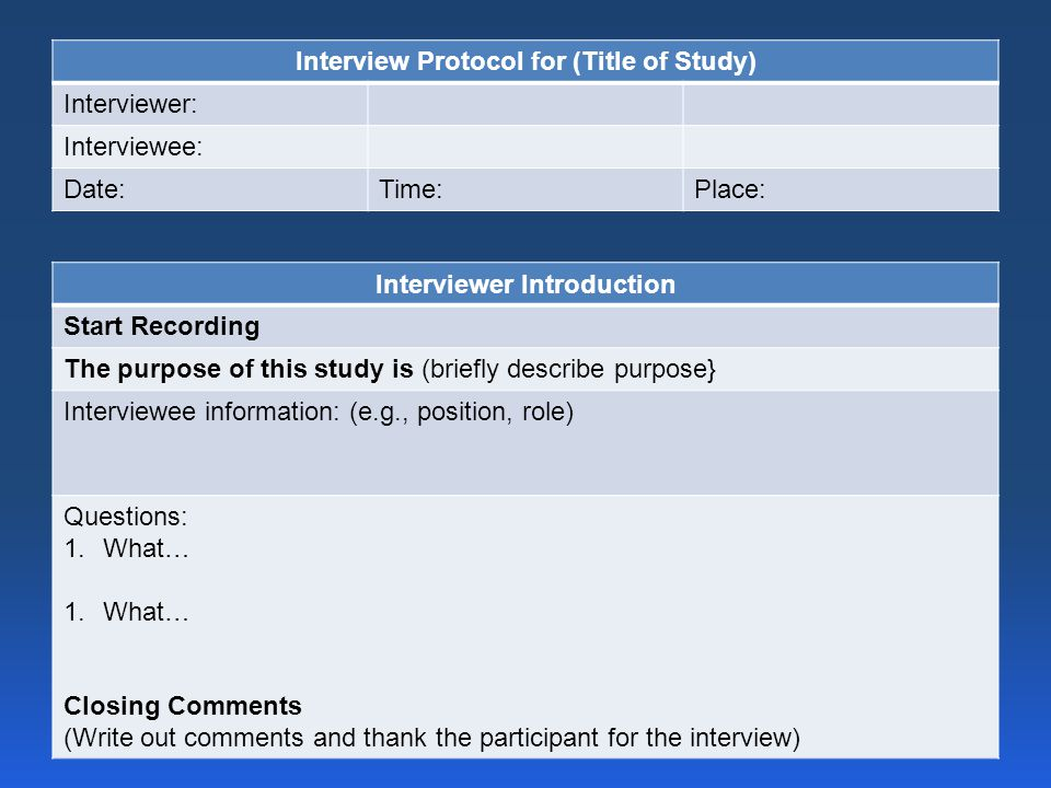 Interview Protocol for (Title of Study) Interviewer Introduction