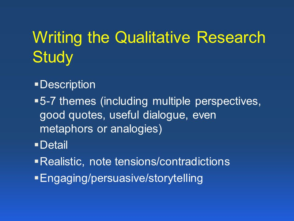 Writing the Qualitative Research Study