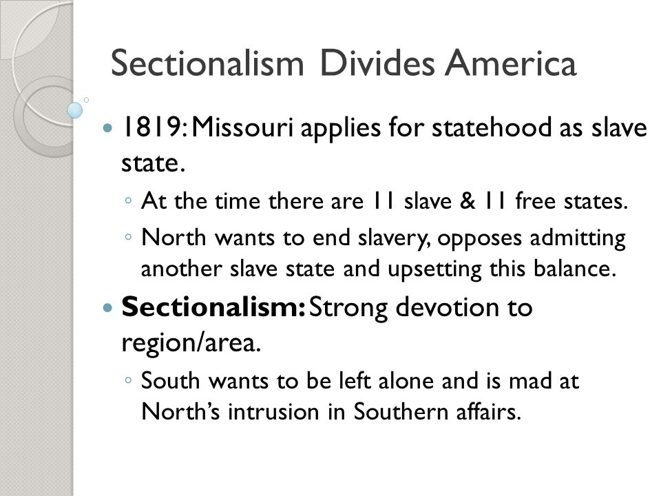 Sectionalism Divides America