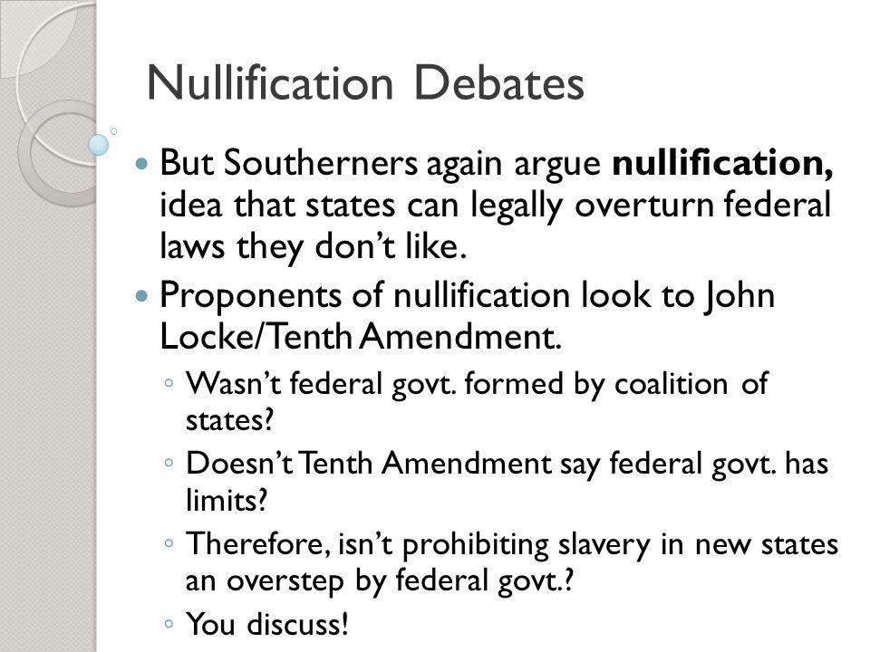 Nullification Debates