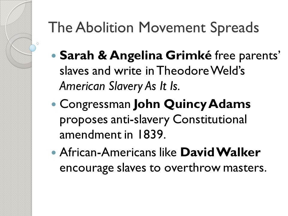 The Abolition Movement Spreads