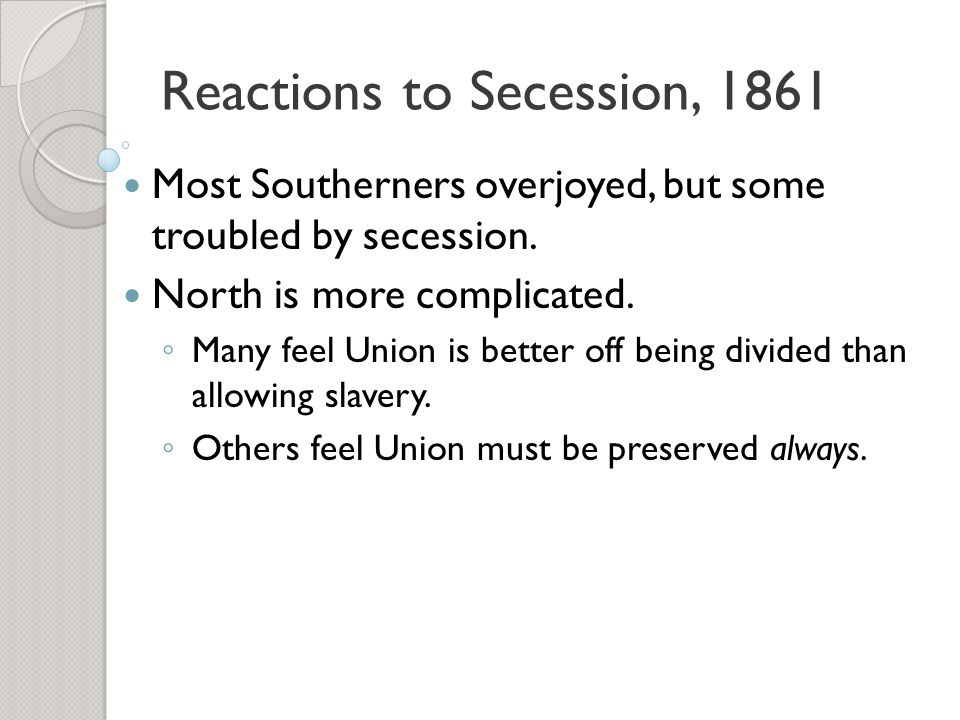 Reactions to Secession, 1861